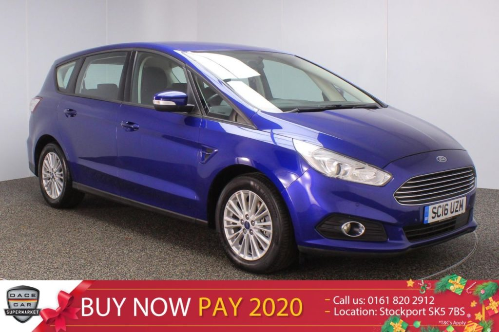 Used 2016 BLUE FORD S-MAX MPV 2.0 ZETEC TDCI 5DR 118 BHP 7 SEATS (reg. 2016-06-07) for sale in Stockport